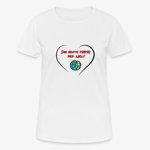Für die MAMA - Frauen T-Shirt atmungsaktiv