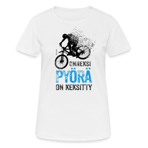 Onneksi pyörä on keksitty - MTB b - naisten tekninen t-paita