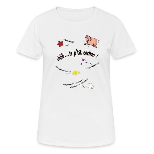 Rhoo le ptit cochon ! (version pour fond blanc) - T-shirt respirant Femme