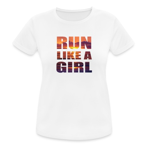 run like a girl @RUNNINGFORCE - Frauen T-Shirt atmungsaktiv