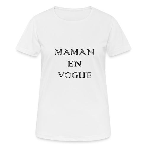 Maman en vogue - T-shirt respirant Femme