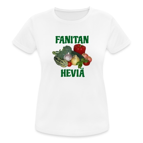 Fanitan heviä - naisten tekninen t-paita