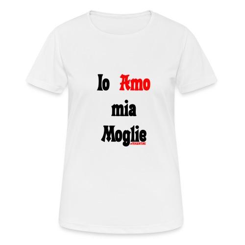 Amore #FRASIMTIME - Maglietta da donna traspirante