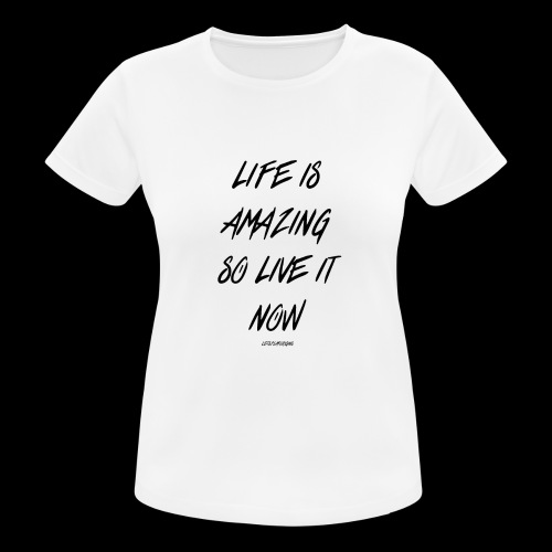 Life is amazing Samsung Case - Women's Breathable T-Shirt