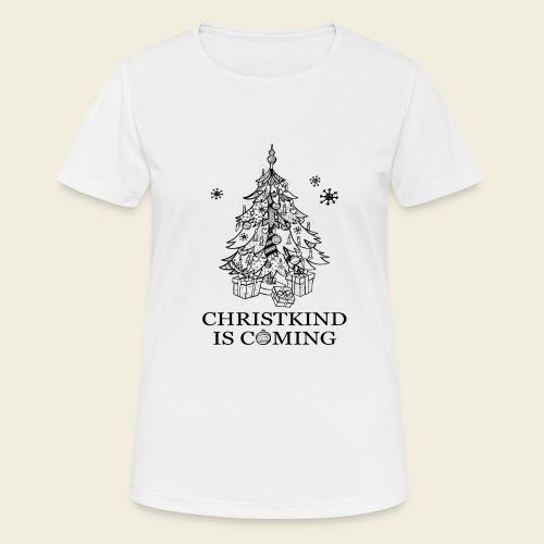 Christkind kommt - Frauen T-Shirt atmungsaktiv