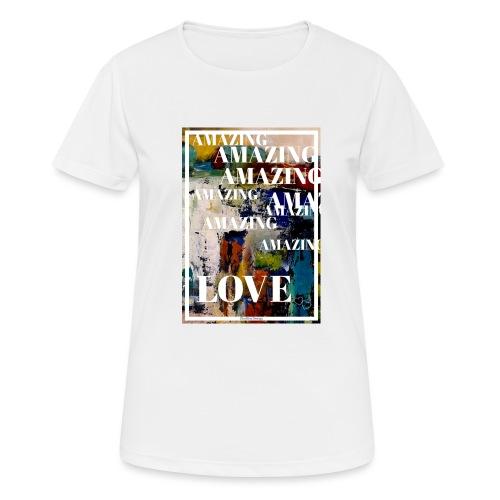Amazing Love - Andningsaktiv T-shirt dam