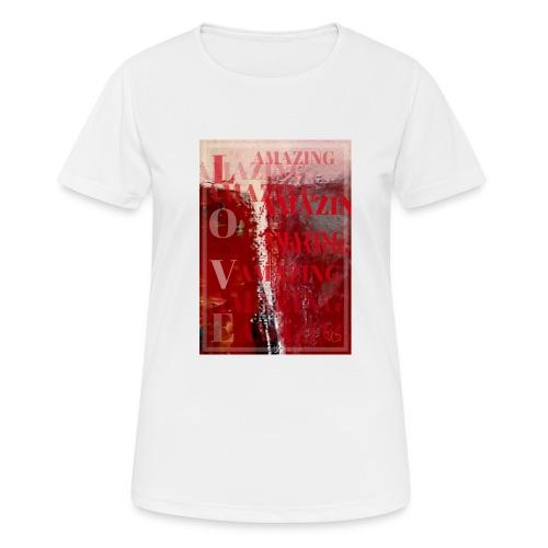 Love Amazing - Andningsaktiv T-shirt dam