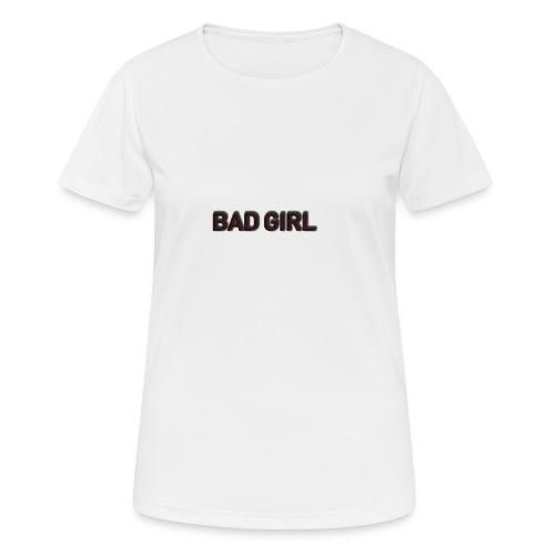 Bad Girls - Koszulka damska oddychająca