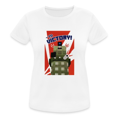 Dalek Mod - To Victory - Women's Breathable T-Shirt