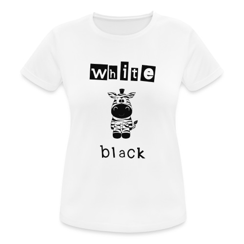 Zebra black or white - Frauen T-Shirt atmungsaktiv