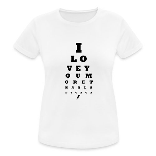 GoGo for GAGA - I love you more than Lady G... - Women's Breathable T-Shirt