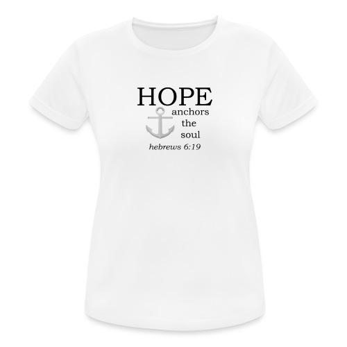 'HOPE' t-shirt - Women's Breathable T-Shirt