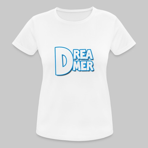 Dreamers' name - Women's Breathable T-Shirt