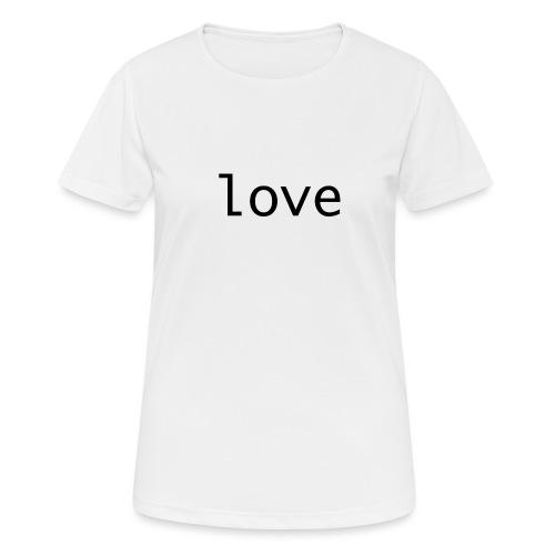 love - Andningsaktiv T-shirt dam