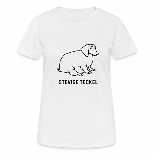 Stevige Teckel - vrouwen T-shirt ademend