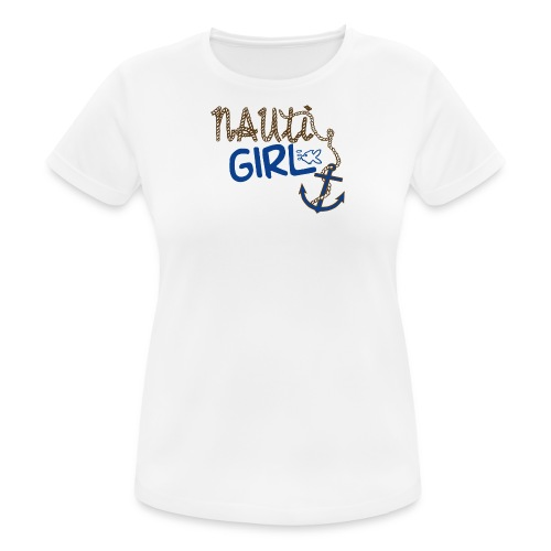 Nauti Girl Nautical Boat Shirt - Women's Breathable T-Shirt