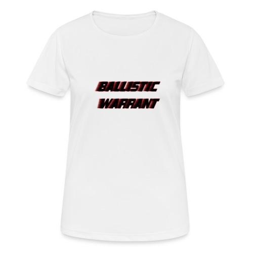 BallisticWarrrant - Vrouwen T-shirt ademend actief