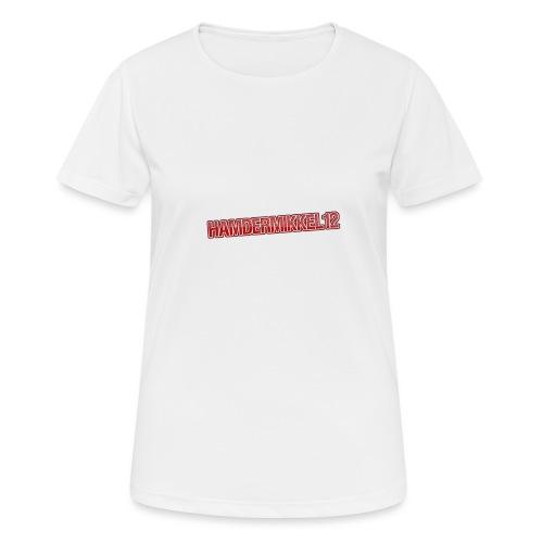 HamDerMikkel12 Text - Dame T-shirt svedtransporterende