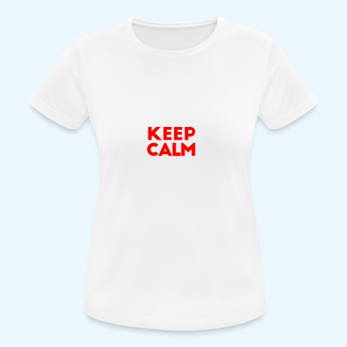 I Can't Keep Calm (voor donkere stof) - vrouwen T-shirt ademend