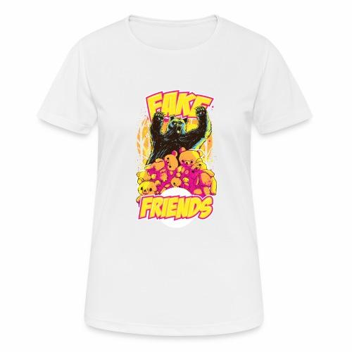 Fake Friends - Frauen T-Shirt atmungsaktiv