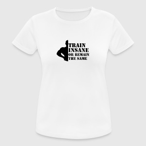 Train Insane - Women's Breathable T-Shirt
