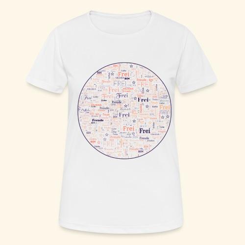 Ich bin - Frauen T-Shirt atmungsaktiv