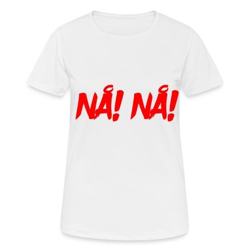 NÅ! NÅ! - Dame T-shirt svedtransporterende