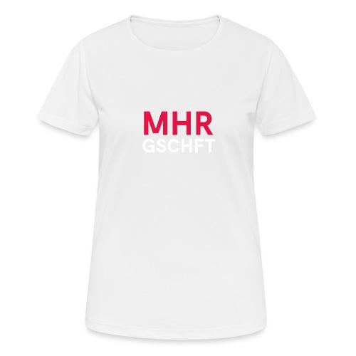 MHR GSCHFT - Frauen T-Shirt atmungsaktiv