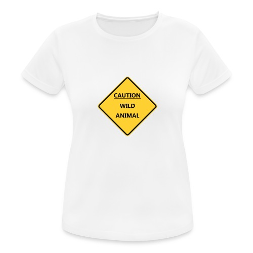 Caution Wild Animal - T-shirt respirant Femme