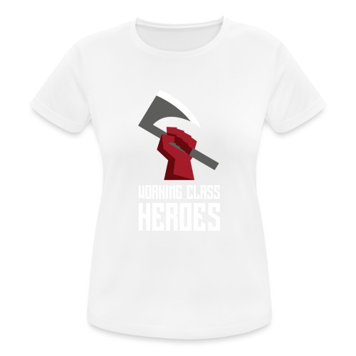 WORKING CLASS HEROES - Women's Breathable T-Shirt