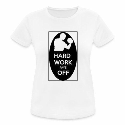 hard work pays off 2 cup.jpg - Women's Breathable T-Shirt