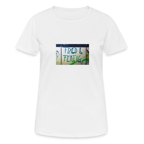 KLOSPRUCH FIXED & FERTIG - Frauen T-Shirt atmungsaktiv
