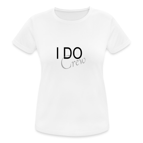 i do crew - Frauen T-Shirt atmungsaktiv