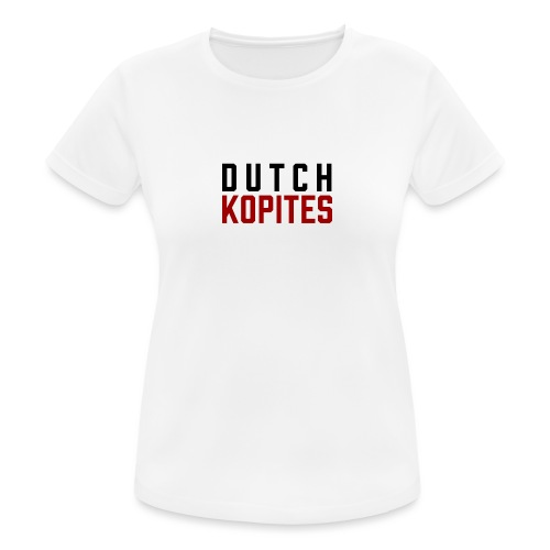 Dutch Kopites - Vrouwen T-shirt ademend actief