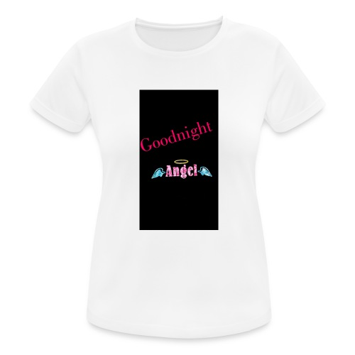 goodnight Angel Snapchat - Women's Breathable T-Shirt