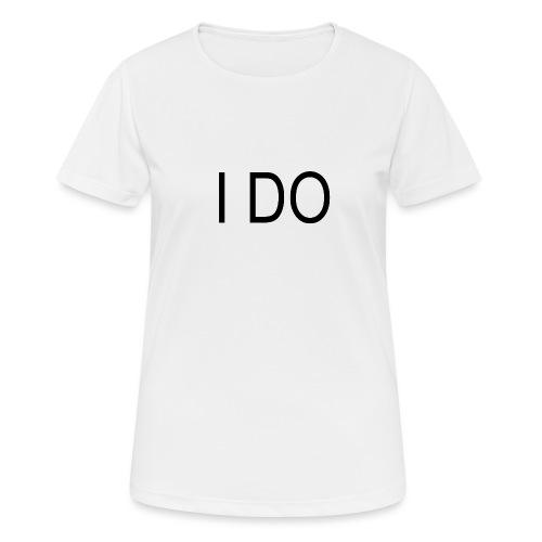 i do - Frauen T-Shirt atmungsaktiv