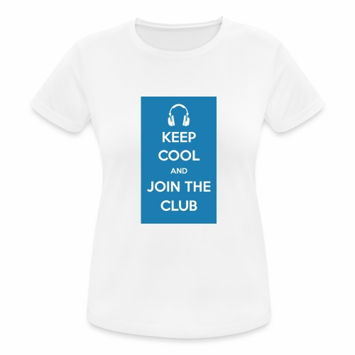 Join the club - Women's Breathable T-Shirt