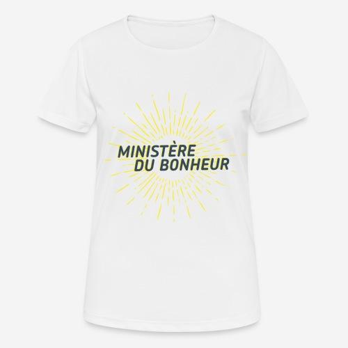 Ministère du Bonheur - T-shirt respirant Femme