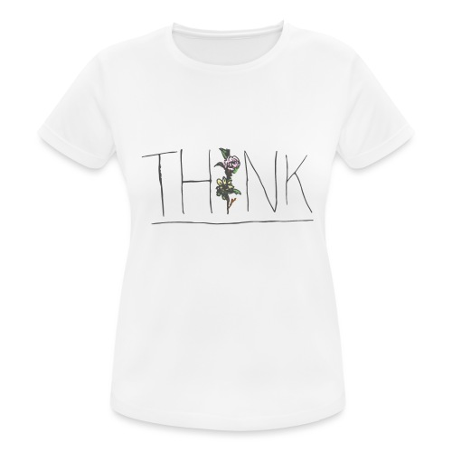 THINK - Women's Breathable T-Shirt