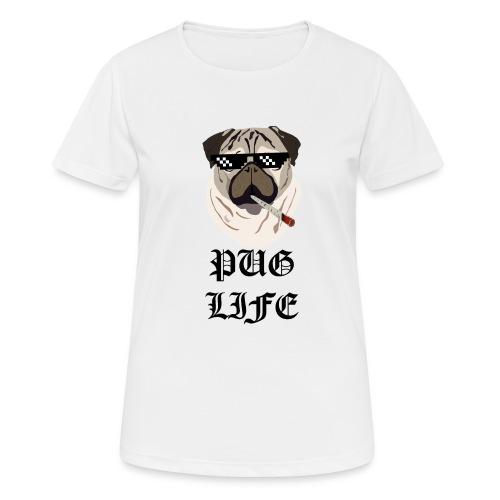 Pug Life - Dame T-shirt svedtransporterende