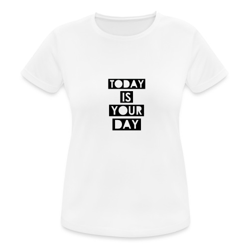 Official Design Kompas Today is your day - Vrouwen T-shirt ademend actief