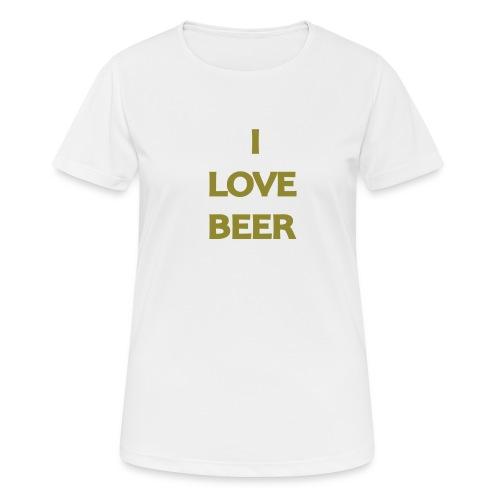 I LOVE BEER - Maglietta da donna traspirante