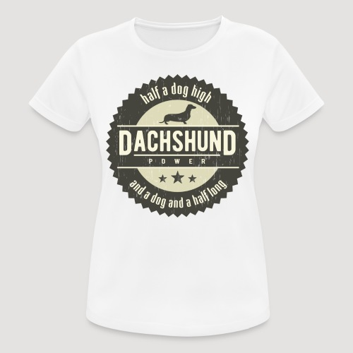 Dachshund Power - vrouwen T-shirt ademend