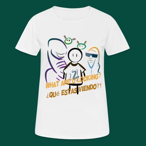 Que estas mirando? - Camiseta mujer transpirable
