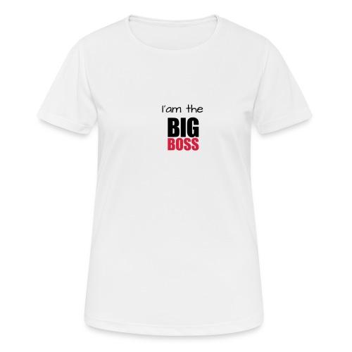 I am the big boss - T-shirt respirant Femme