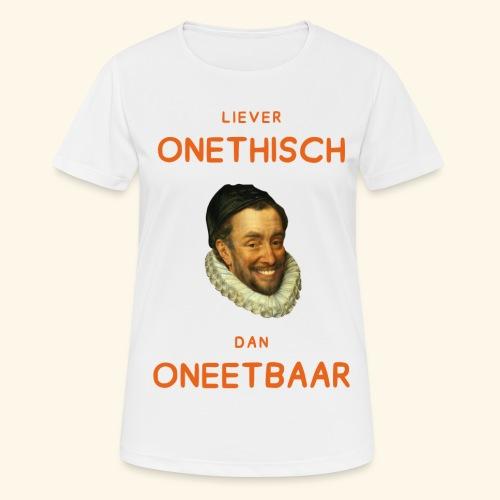 Liever onethisch dan oneetbaar - Vrouwen T-shirt ademend actief