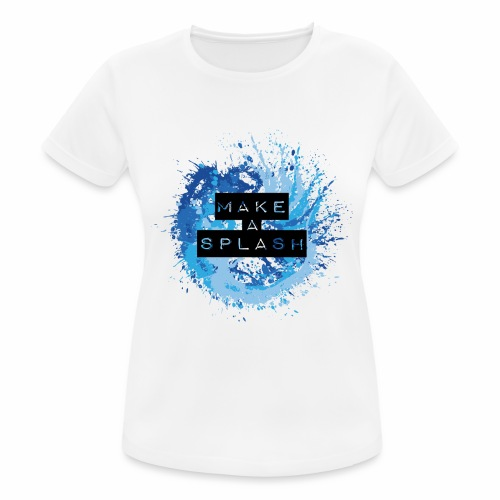 Make a Splash - Aquarell Design in Blau - Frauen T-Shirt atmungsaktiv