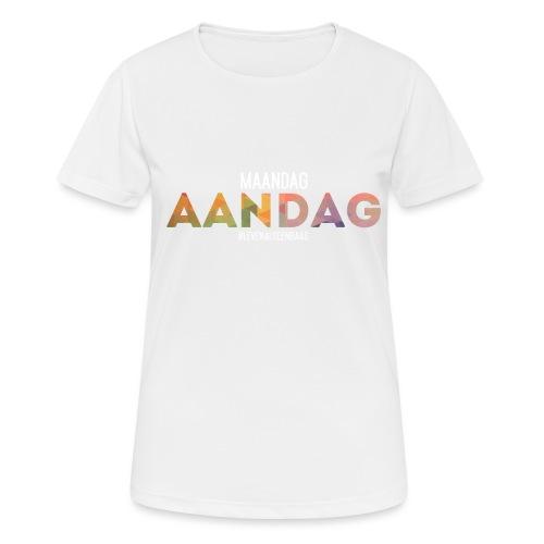 AANdag - Vrouwen T-shirt ademend actief