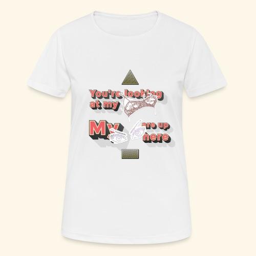 Boob's & Eyes - Frauen T-Shirt atmungsaktiv