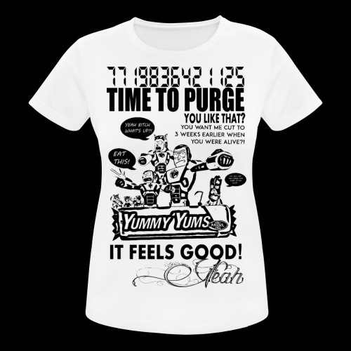 Time to Pizurge - Women's Breathable T-Shirt